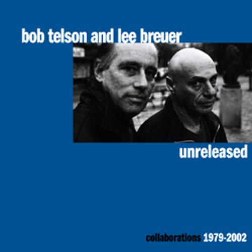 Bob Telson & Lee Breuer- Unreleased, Collaborations 1979-2002 disc 1