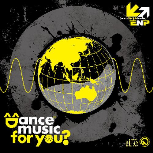 "ENP-00001 ""Dance music for you?"" XFDemo"