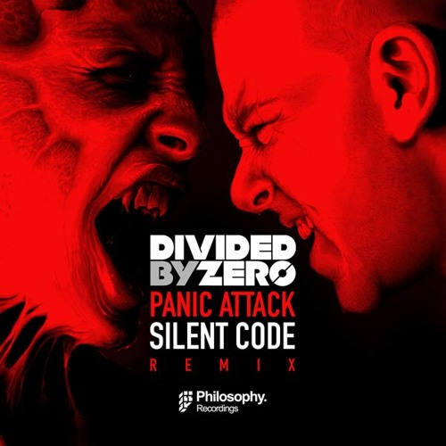 Divide By Zero - Panic Attack - Silent Code REMIX (Out Now - Philosophy Recordings)