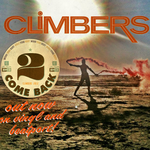 "Climbers-  ""Everything is In Your Mind"" PROMO MIX"