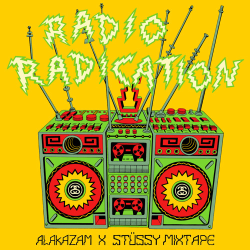 Stussy x Alakazam - Radio Radication Mix