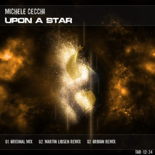 Michele Cecchi - Upon a Star (Main Mix)