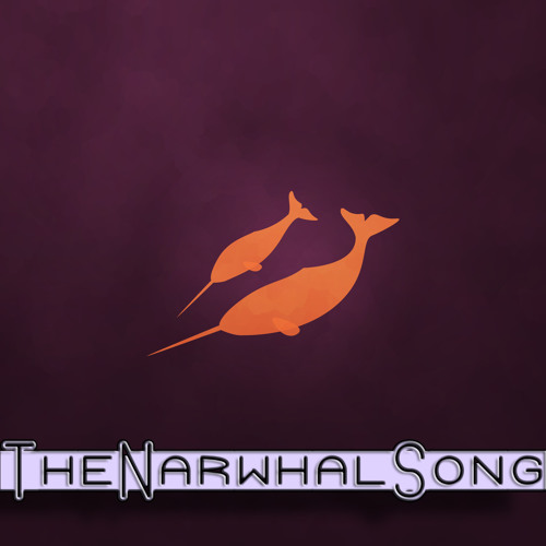 The Narwhal Song (One-Shot)