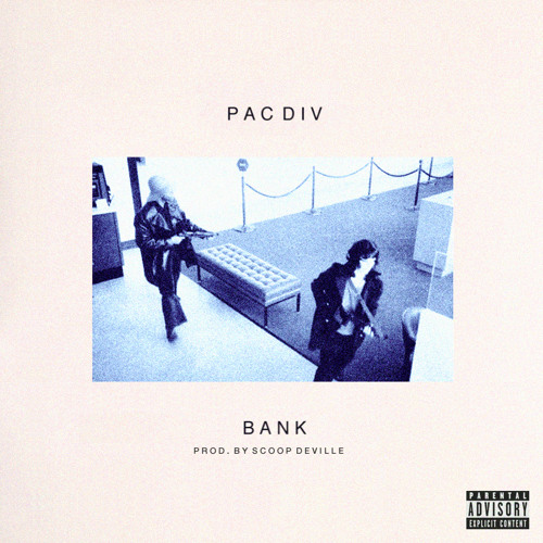 BANK [Prod. Scoop DeVille]