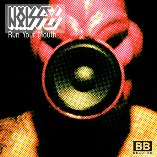 Run Your Mouth by Noisses ft. RTKAL, Lady Leshurr & Foreign Beggars