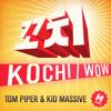 KOCHI - Tom Piper & Kid Massive