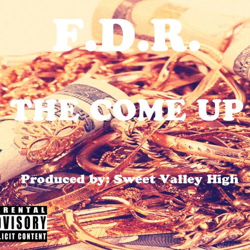The Come Up (Produced by Sweet Valley High)