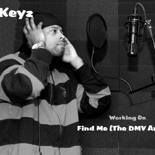 Find Me (The DMV Anthem) By Mr. Keyz
