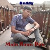 Download Deddy - Main Hoon Don Mp3