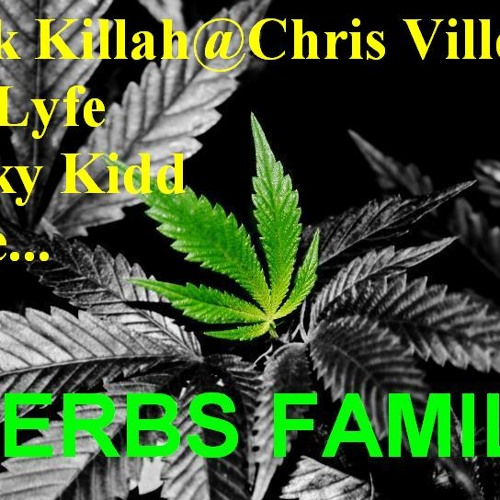 ChrisVille - Roll Another One@HERBS DELUXE - KUSH MIXTAPE PREVIEW