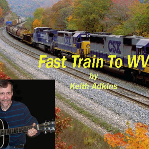 Fast Train To WV