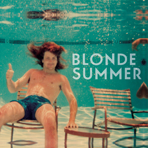 Blonde Summer - Slow Days, Fast Company