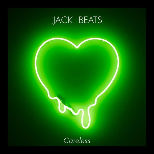 JACK BEATS- Careless (ft.Takura)