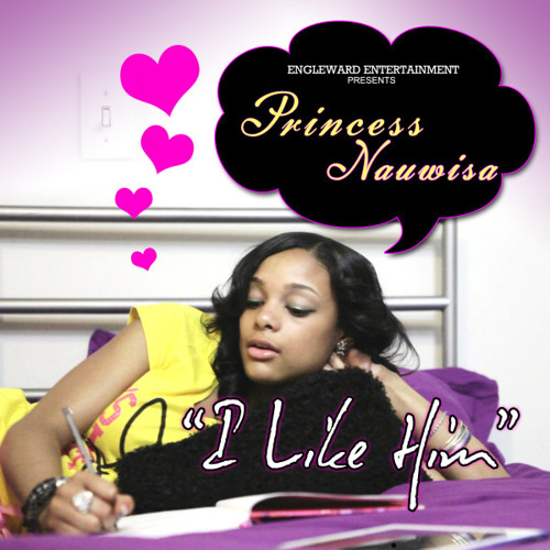 Princess Nauwisa: I Like Him