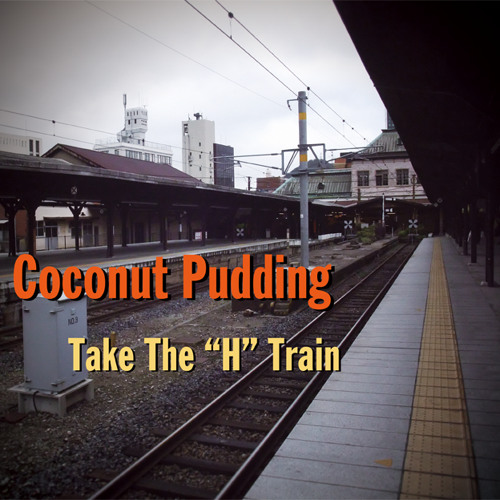 "Take The ""H"" Train ~demo ver.~"