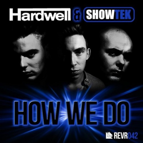 Hardwell & Showtek vs Firebeatz & Joeysuki - How We Reckless (Boris F. Mashup) [Preview]