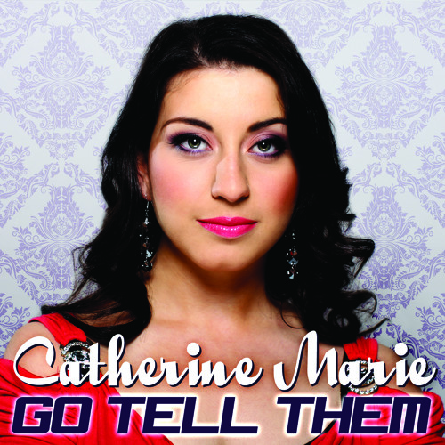 Go Tell Them (Groove To This) - Catherine Marie ft. Specyal T