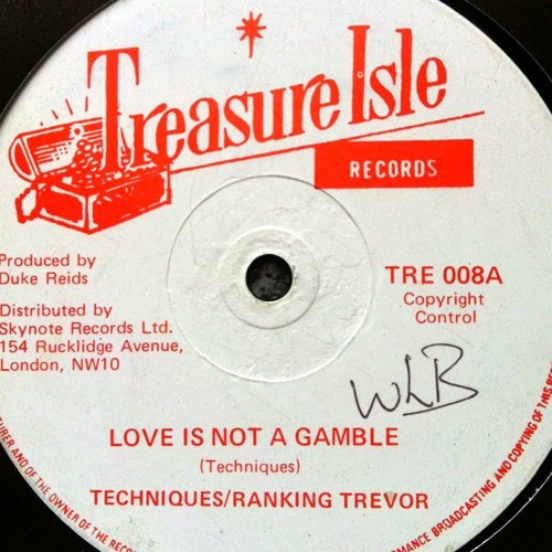 ranking trevor ft the jays-love is not a gamble (dubplate)