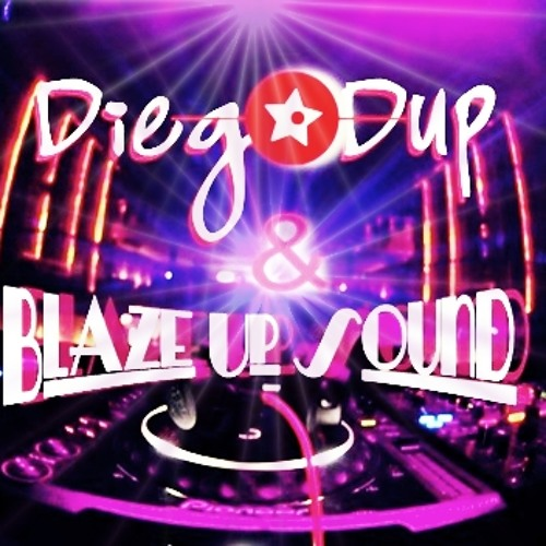 Blaze Up Sound & Diego Dup - Rocket (Original Mix)
