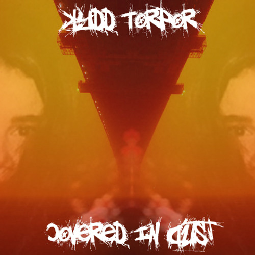 Kydd Torpor - Covered In Dust