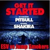 Get It Started Pitbull ft Shakira ESV vs Jump Smokers Hype edit w/Video Link!