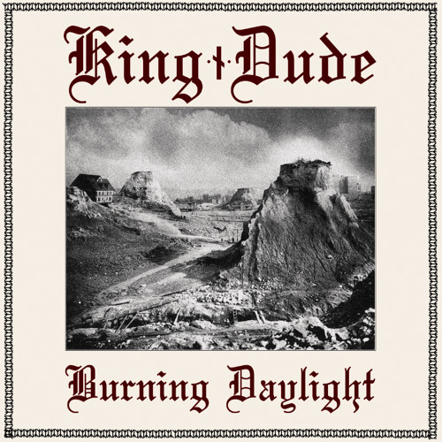 "King Dude - ""Jesus in the Courtyard"""