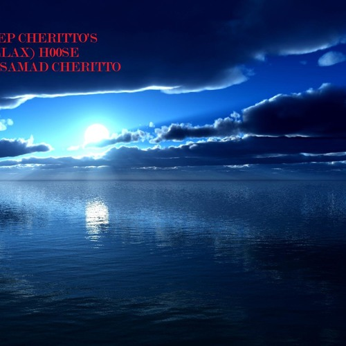 DeeP Cheritto's (Relax) H0Use by Samad Cheritto