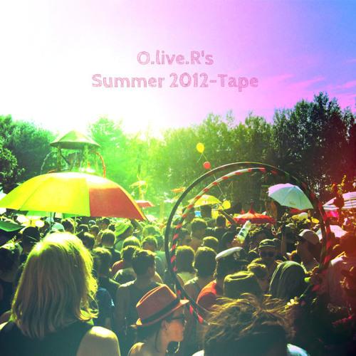 O.live.R - Summer 2012 Tape