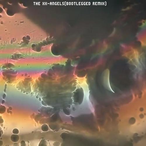 The XX-Angels(bootlegged-remix)wip2