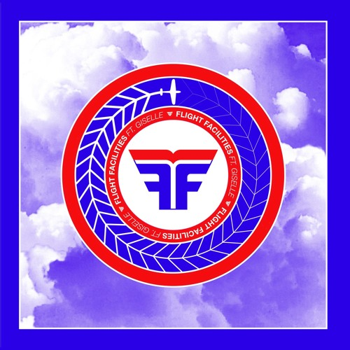 Flight Facilities - Crave You ft. Giselle (Radio Edit)