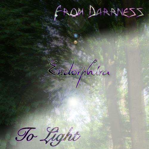 Endorphira - From Darkness to Light (Mixtape)