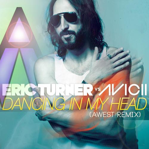 Eric Turner- Dancing in my head (AWEST Recut)