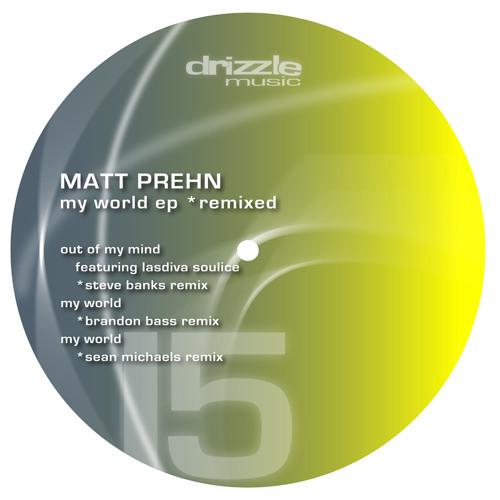 Matt Prehn 'My World' (Brandon Bass Remix)