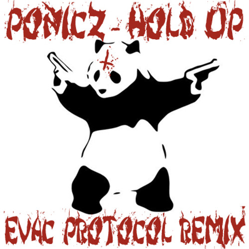 Ponicz - Hold Up (Evac Protocol Remix) [DAA New Mutants Vol. 2]