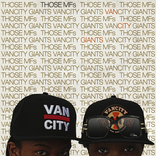 thoseMFs - Vancity Giants Mixtape