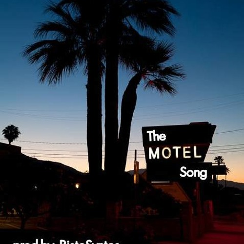 Motel [prod by BistoSvntos] 12.1.12