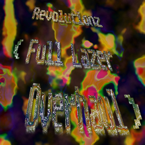 Wizard Status - REVOLUTIONZ (Full Lazer Overhaul Mix)
