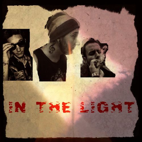In The Light (Prod. Rockit) - ft. Mic Stan & Guiseppe