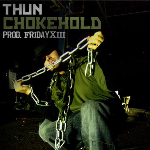 Thun – Chokehold (Prod. Friday XIII)