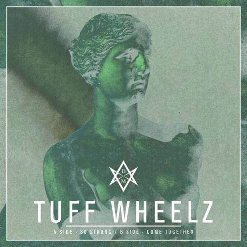 Tuff Wheelz - Come Together
