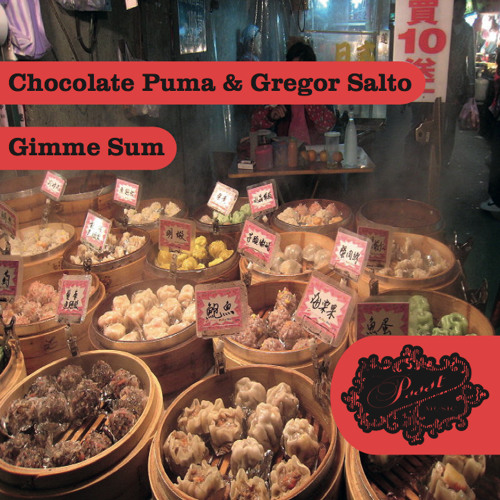Chocolate Puma & Gregor Salto - Gimme Sum (Preview)