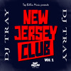 DJ TRAY - NEW JERSEY CLUB EP [PREVIEW]