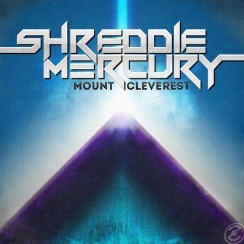 Shreddie Mercury - Mount Cleverest (Duckfront Remix)