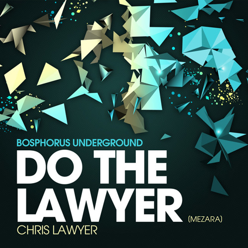 Chris Lawyer - Do The Lawyer (Mezara) #17 on Beatport Top 100 Minimal Chart