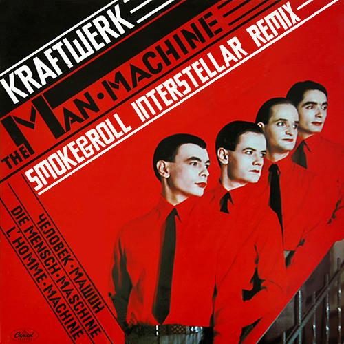 Kraftwerk - The Man-Machine (Smoke&Roll Interstellar Remix)