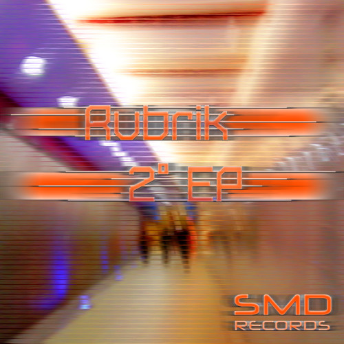 Rubrik - 2° EP (192 kbps)