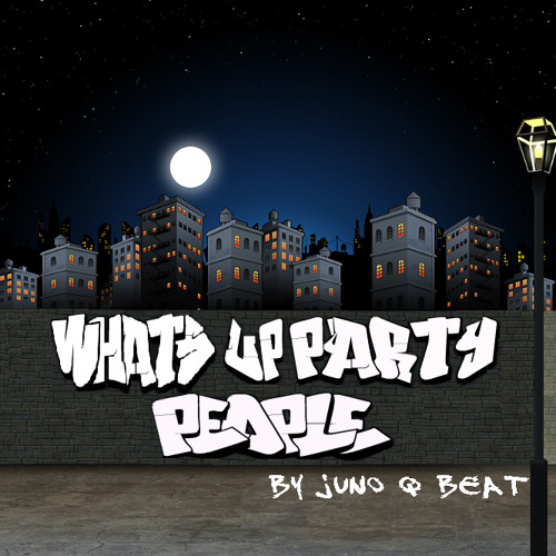Juno Q Beat - What's up party people
