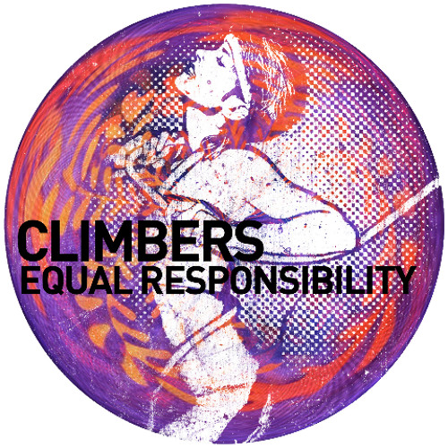 Climbers- Equal Responsibility(original mix) Out now on Beatport Support it :)