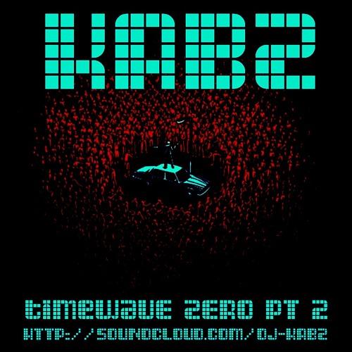 KABZ - Timewave ZERO Pt. 2