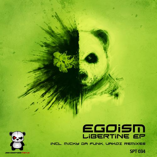 Egoism - Libertine (Original Mix) - OUT NOW on beatport